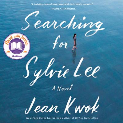 Searching for Sylvie Lee: A Novel Audiobook, by Jean Kwok