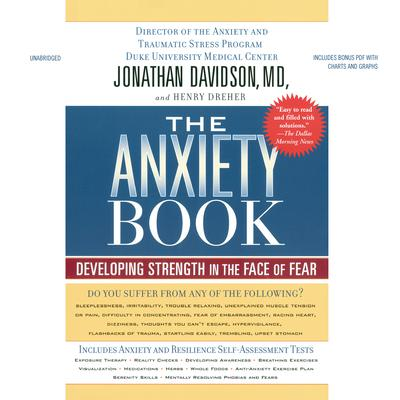 The Anxiety Book: Developing Strength in the Face of Fear Audiobook, by Jonathan Davidson