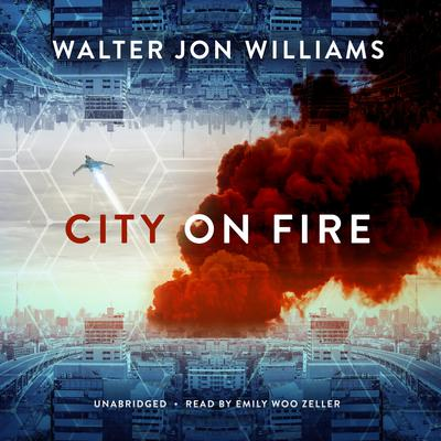 City on Fire Audiobook, by Walter Jon Williams