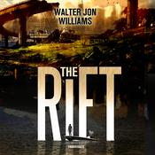 The Rift Audiobook, by Walter Jon Williams
