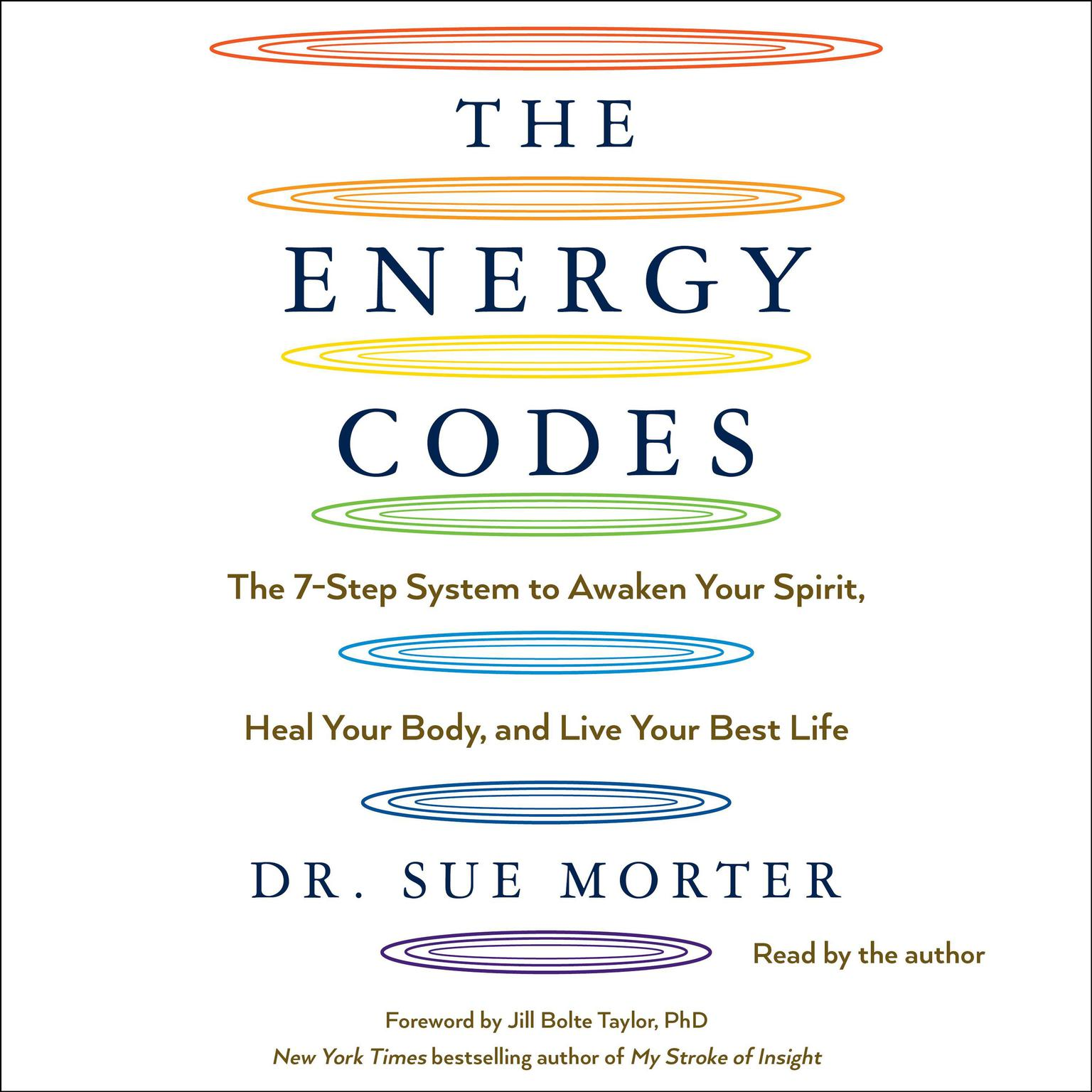 Printable The Energy Codes: The 7-Step System to Awaken Your Spirit, Heal Your Body, and Live Your Best Life Audiobook Cover Art