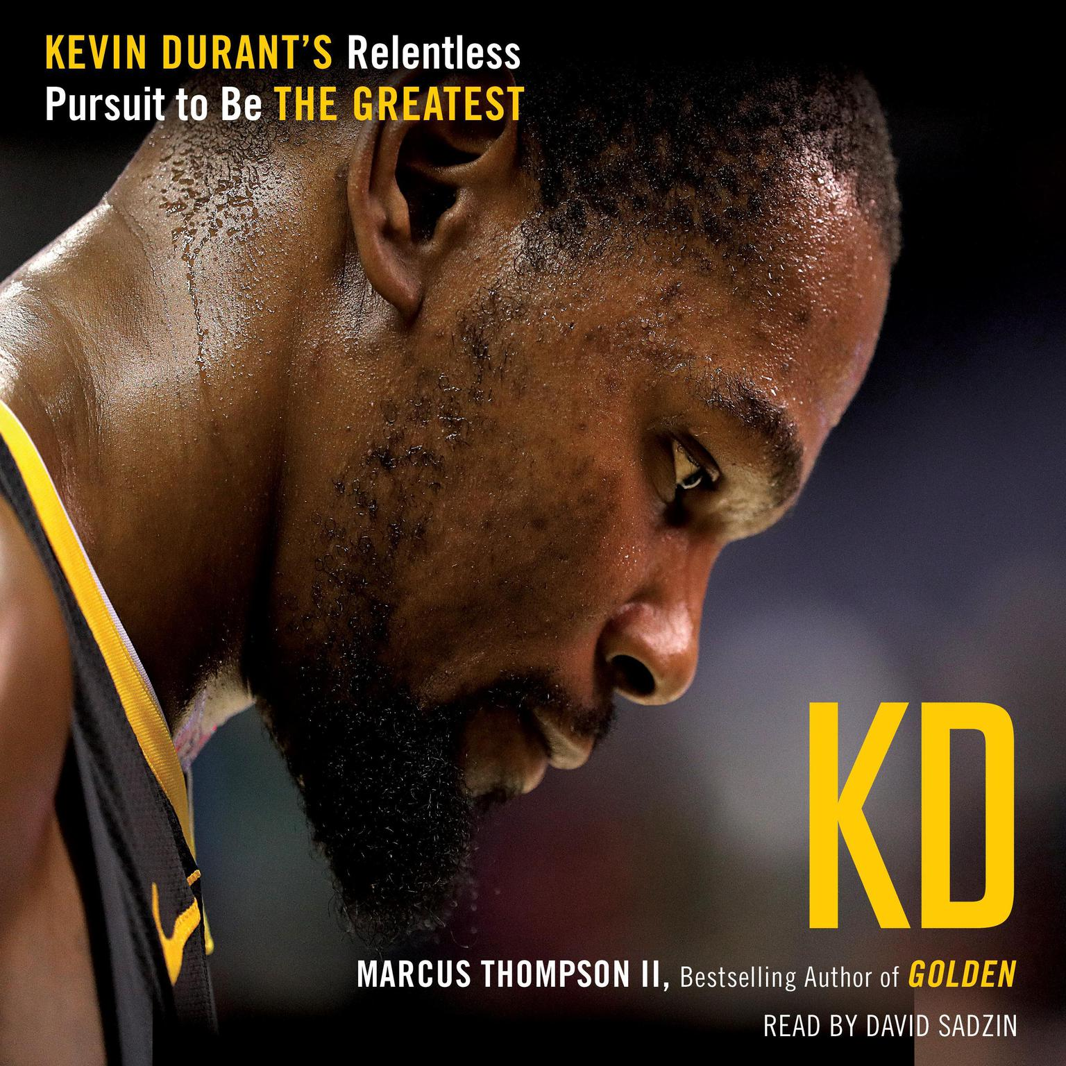 Printable KD: Kevin Durant's Relentless Pursuit to Be the Greatest Audiobook Cover Art