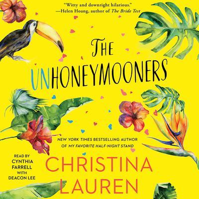 The Unhoneymooners Audiobook, by Christina Lauren