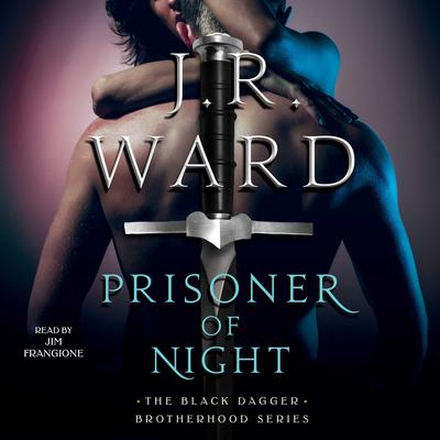 Prisoner of Night Audiobook, by J. R. Ward