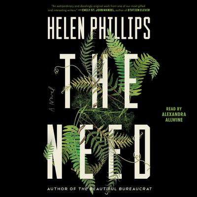 The Need Audiobook, by Helen Phillips