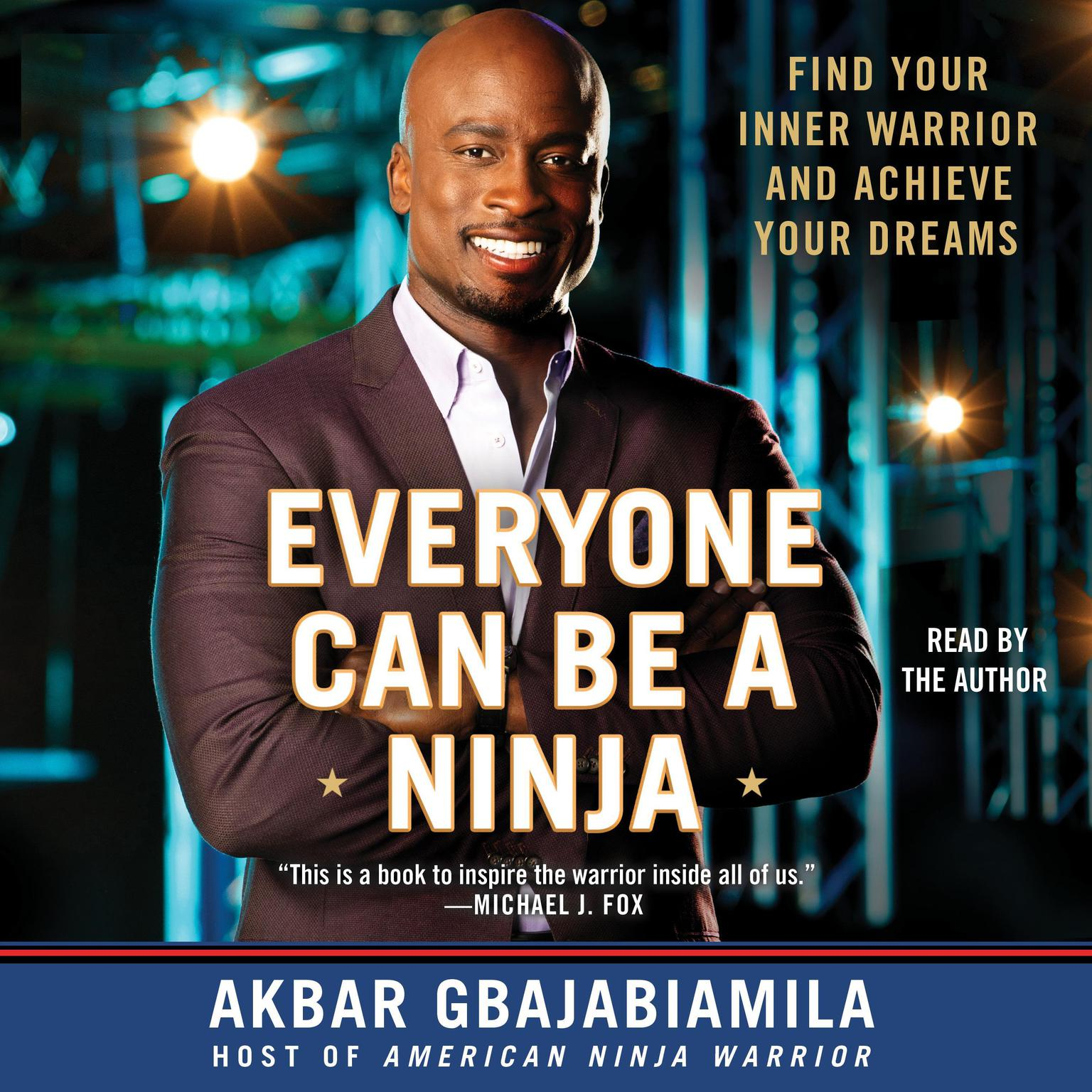 Printable Everyone Can Be A Ninja: Find Your Inner Warrior and Achieve Your Dreams Audiobook Cover Art