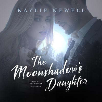 The Moonshadow's Daughter Audiobook, by Kaylie Newell