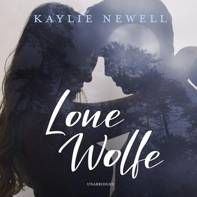 Lone Wolfe Audiobook, by Kaylie Newell