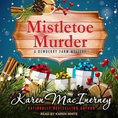 Mistletoe Murder Audiobook, by Karen MacInerney