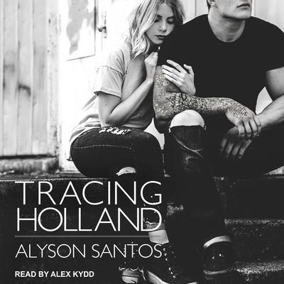 Tracing Holland Audiobook, by Alyson Santos