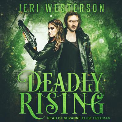 Deadly Rising Audiobook, by