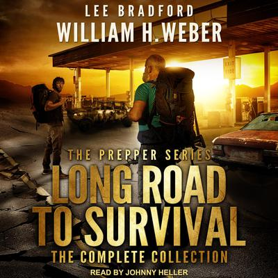Long Road to Survival: The Complete Box Set: A Post-Apocalyptic, Survival Thriller Audiobook, by Lee Bradford
