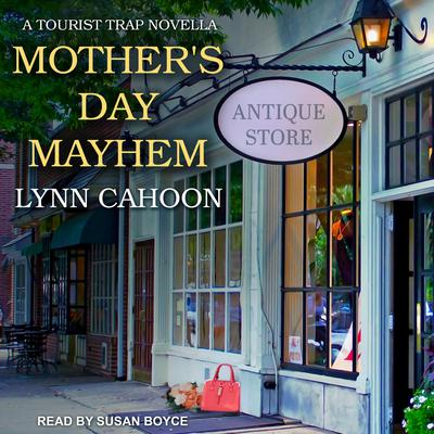 Mothers Day Mayhem Audiobook, by Lynn Cahoon