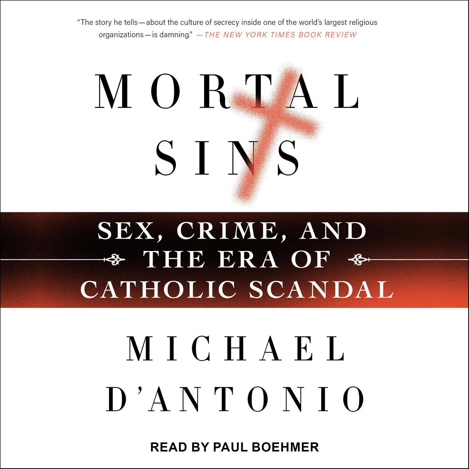 Printable Mortal Sins: Sex, Crime, and the Era of Catholic Scandal Audiobook Cover Art