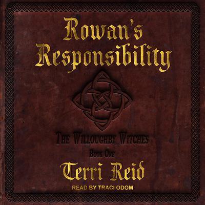Rowans Responsibility Audiobook, by Terri Reid
