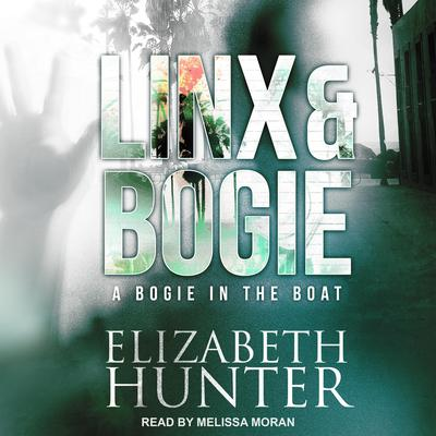 A Bogie in the Boat: A Linx & Bogie Story Audiobook, by Elizabeth Hunter