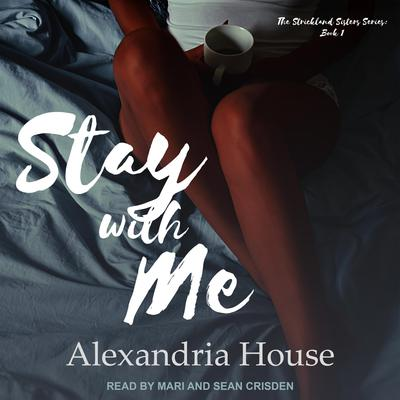 Stay with Me Audiobook, by Alexandria House