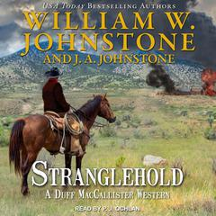 Stranglehold Audiobook, by William W. Johnstone, J. A. Johnstone