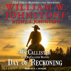 Day of Reckoning Audiobook, by J. A. Johnstone, William W. Johnstone