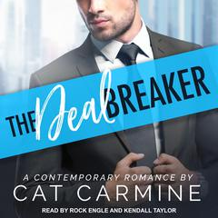 The Deal Breaker Audiobook, by Cat Carmine