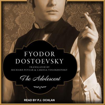 The Adolescent Audiobook, by Fyodor Dostoevsky