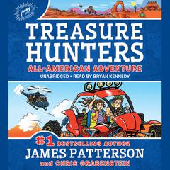 Treasure Hunters: All American Adventure  Audiobook, by Chris Grabenstein, James Patterson