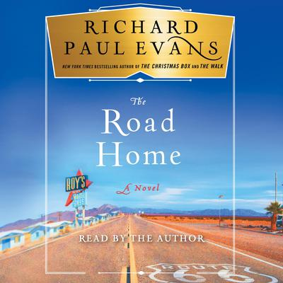 The Road Home Audiobook, by Richard Paul Evans