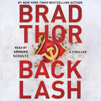 Backlash: A Thriller Audiobook, by Brad Thor