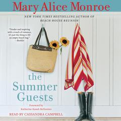 The Summer Guests Audiobook, by Mary Alice Monroe