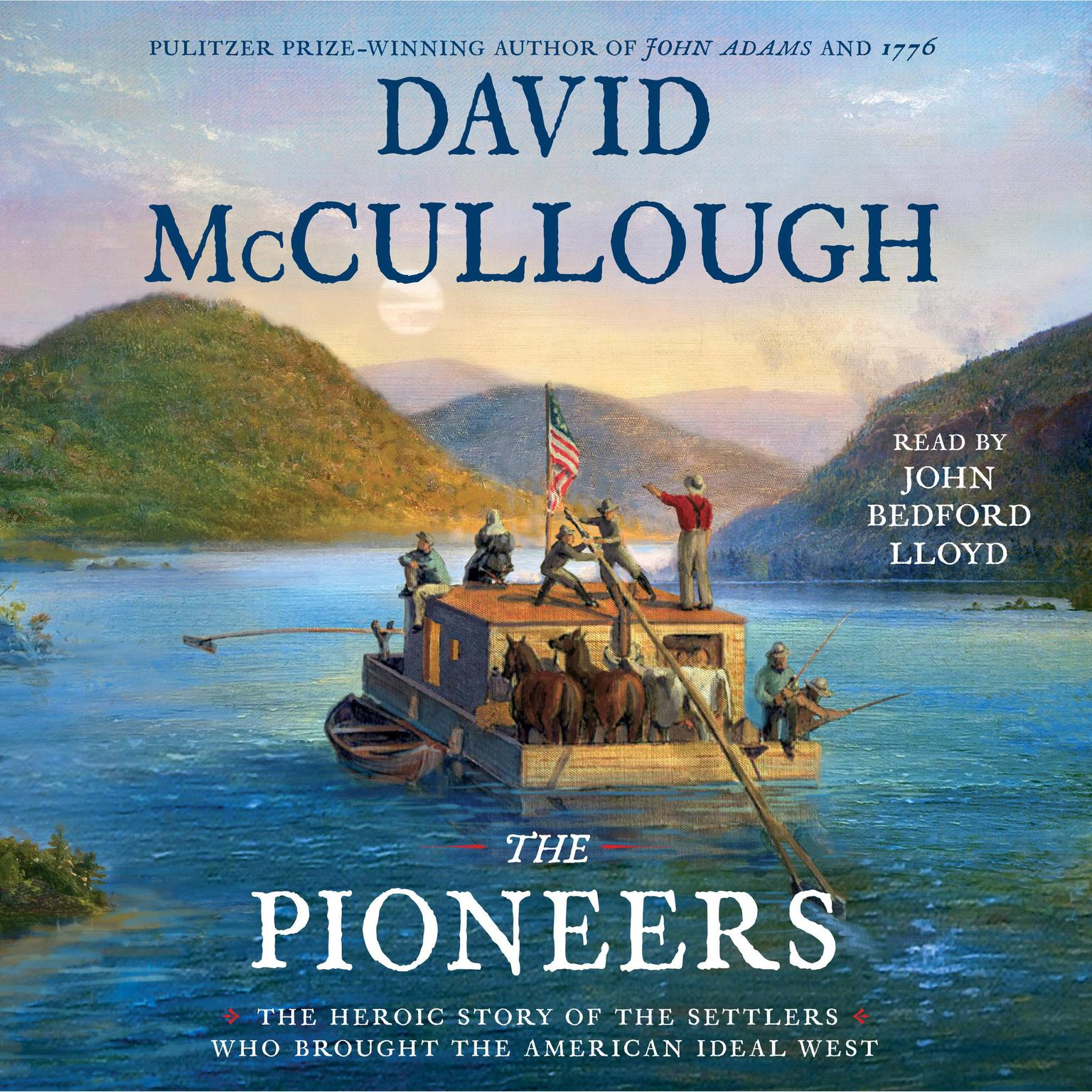 Printable The Pioneers: The Heroic Story of the Settlers Who Brought the American Ideal West Audiobook Cover Art