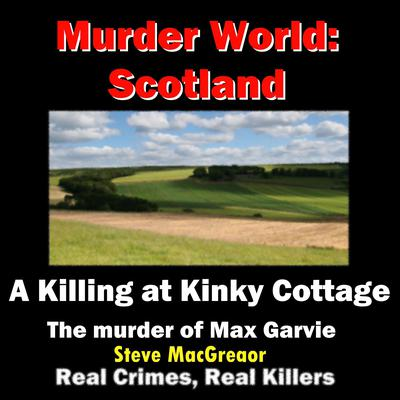 A Killing at Kinky Cottage Audiobook, by Steve MacGregor