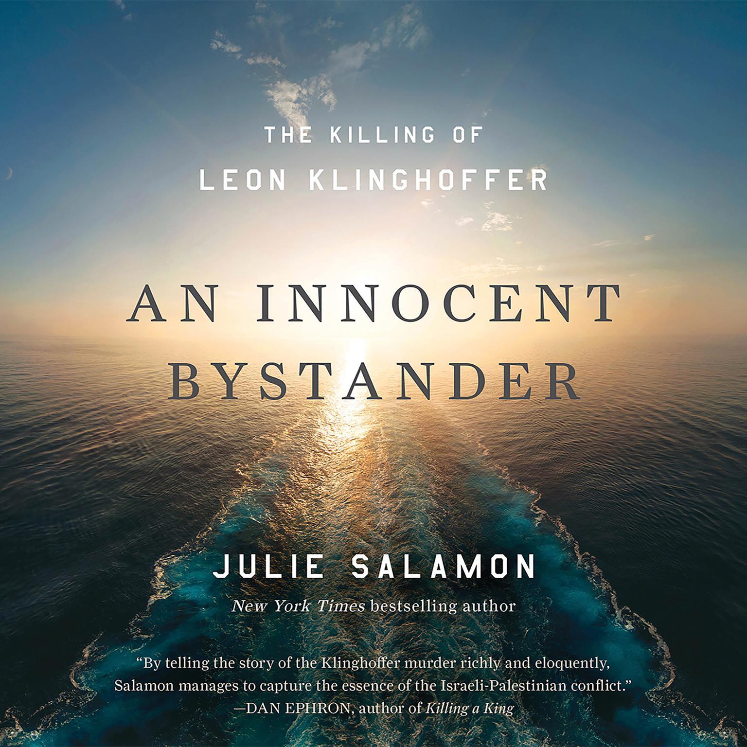 Printable An Innocent Bystander: The Killing of Leon Klinghoffer Audiobook Cover Art