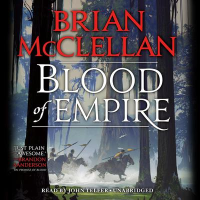 Blood of Empire Audiobook, by Brian McClellan