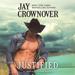 Justified Audiobook, by Jay Crownover