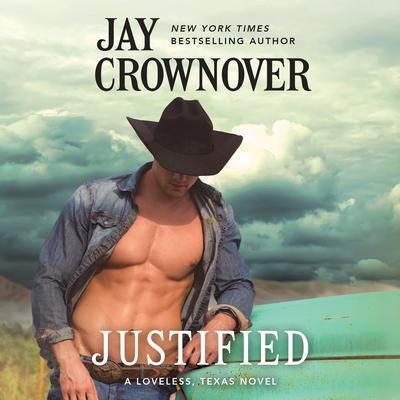 Justified Audiobook, by Jay Crownover