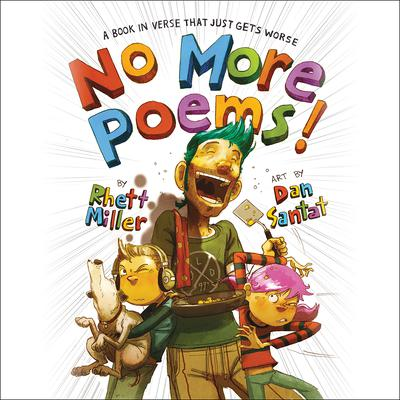 No More Poems!: A Book in Verse That Just Gets Worse Audiobook, by Rhett Miller