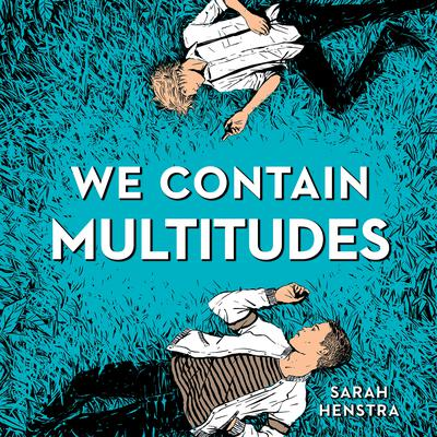 We Contain Multitudes Audiobook, by Sarah Henstra