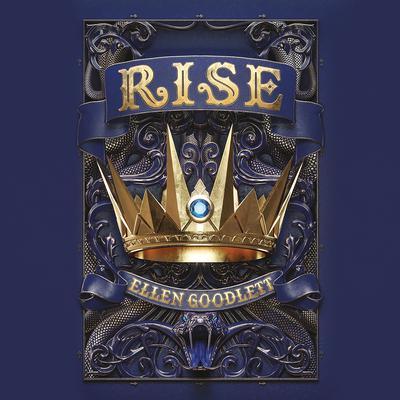 Rise Audiobook, by Ellen Goodlett