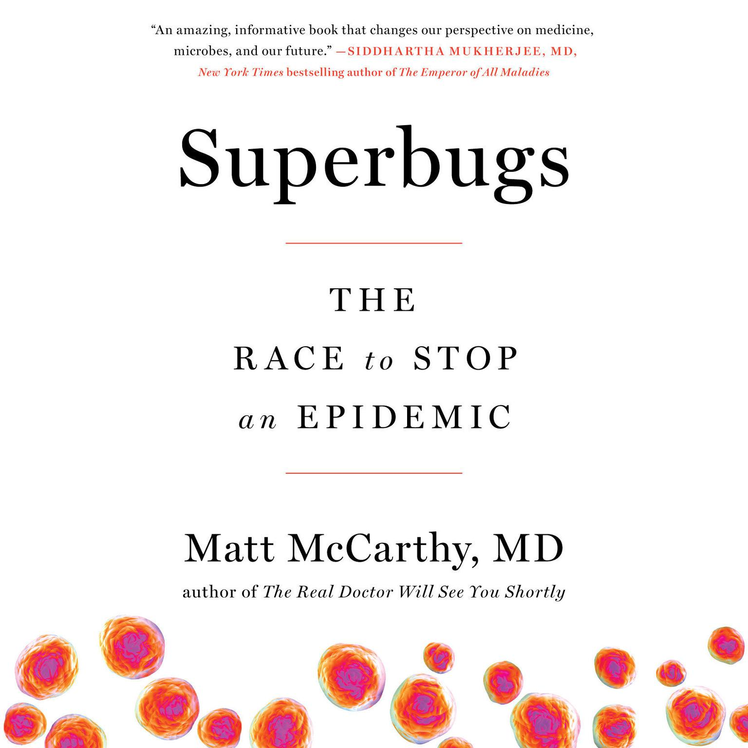 Printable Superbugs: The Race to Stop an Epidemic Audiobook Cover Art