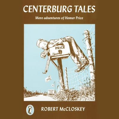 Centerburg Tales: More Adventures of Homer Price Audiobook, by Author Info Added Soon