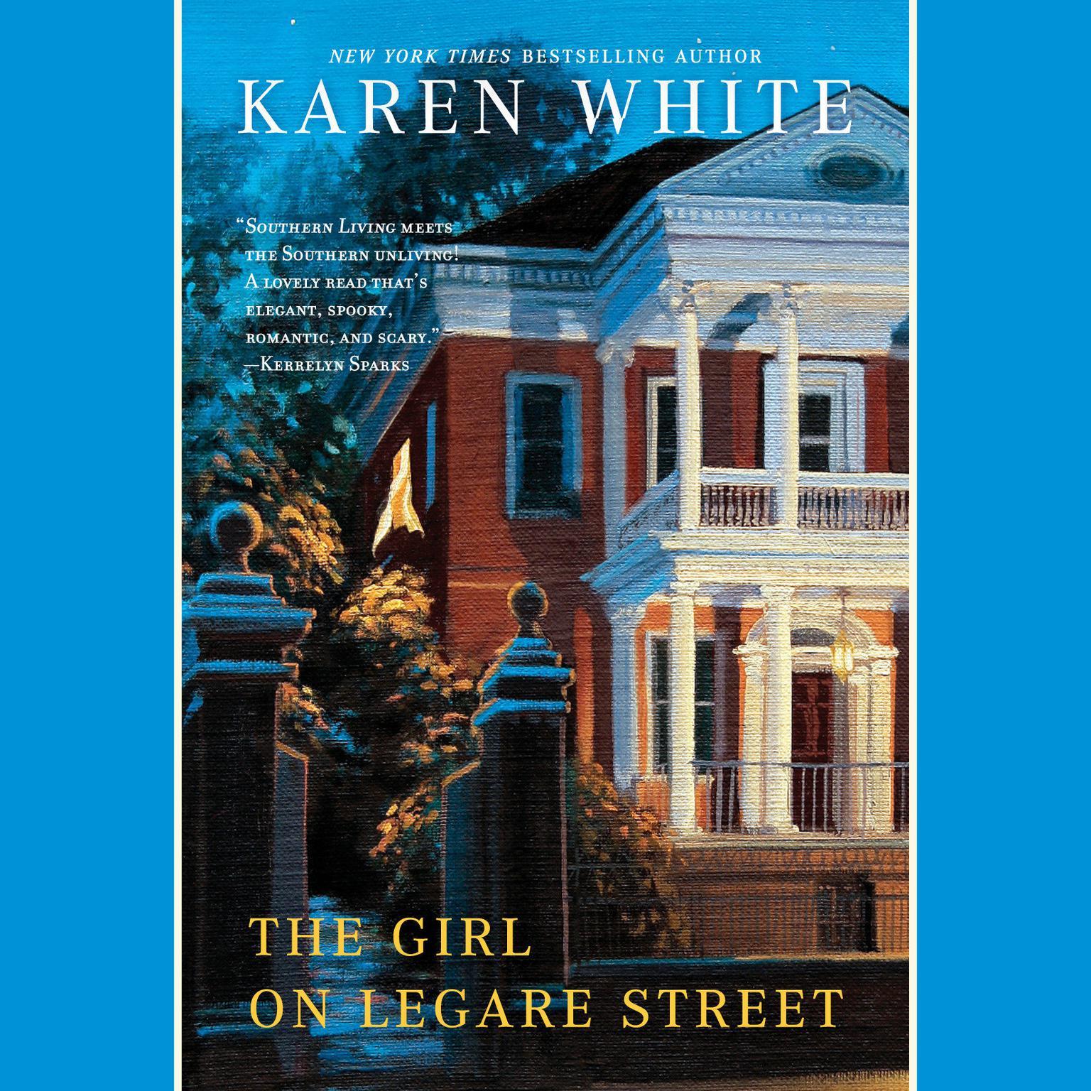 The Girl On Legare Street Audiobook, by Karen White