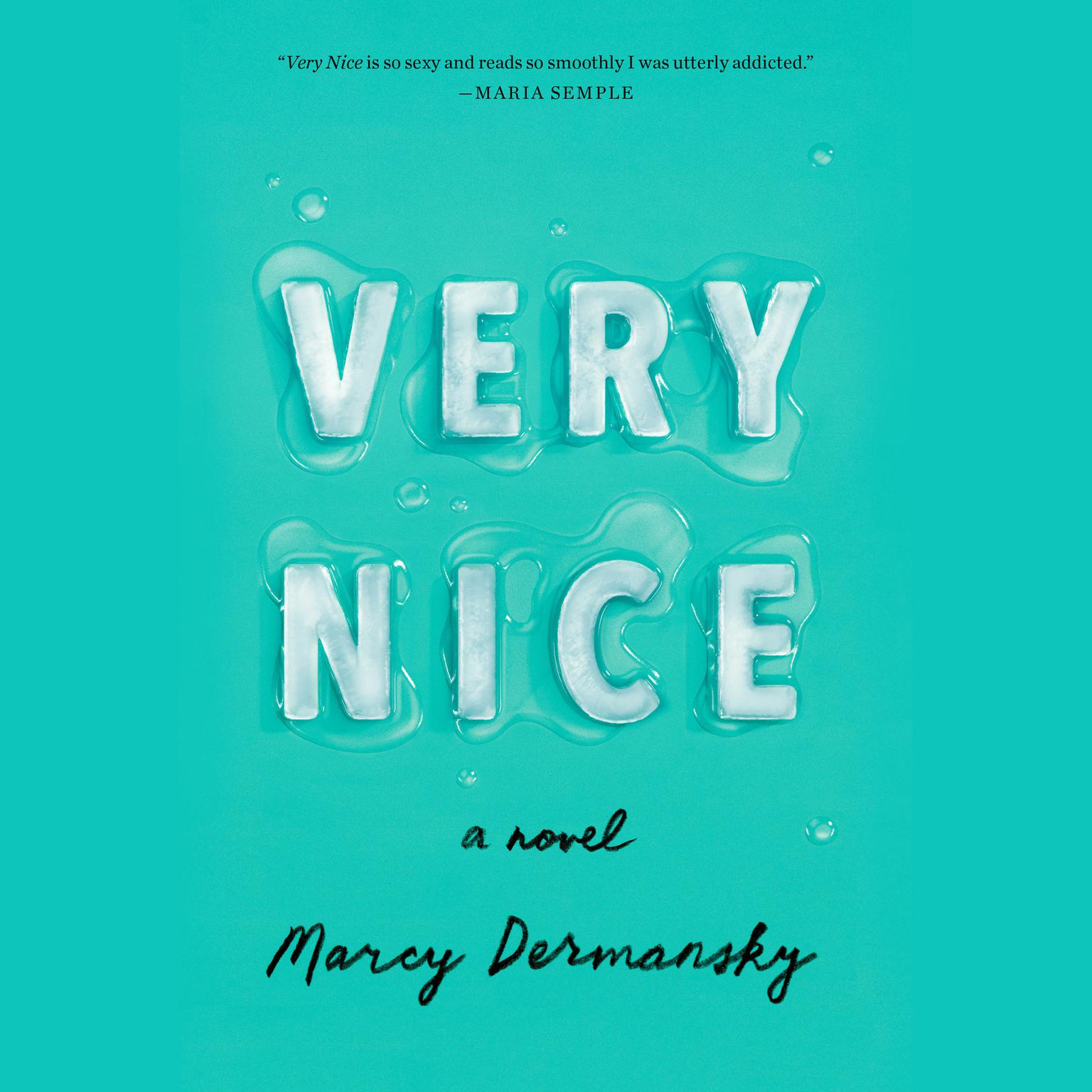 Printable Very Nice: A novel Audiobook Cover Art