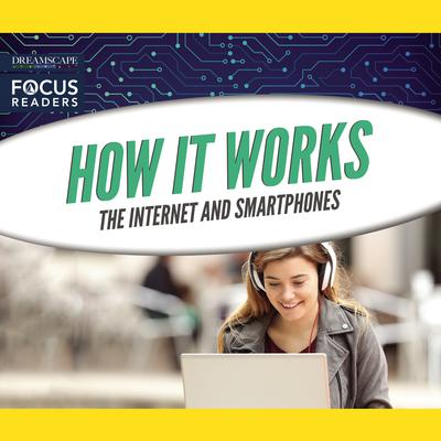 How It Works: The Internet and Smartphones Audiobook, by various authors