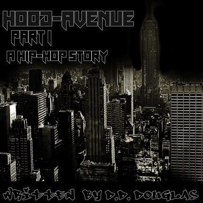 HOOD AVENUE Part 1 Audiobook, by D.D. Douglas