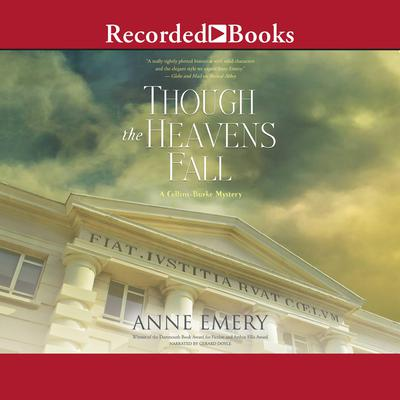 Though the Heavens Fall: A Collins-Burke Mystery Audiobook, by Anne Emery