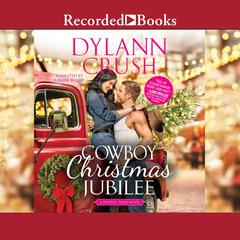 Cowboy Christmas Jubilee Audiobook, by Dylann Crush