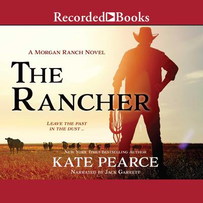 The Rancher Audiobook, by Kate Pearce