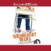 The Wednesday Wars Audiobook, by Gary D. Schmidt