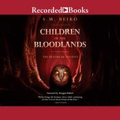 Children of the Bloodlands Audiobook, by S.M. Beiko