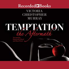 Temptation: The Aftermath Audiobook, by Victoria Christopher Murray